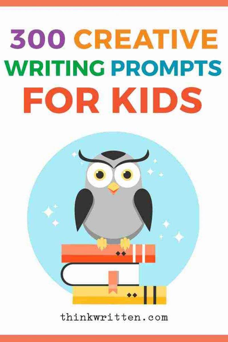300 Fun Writing Prompts for Kids: Story Starters, Journal Prompts & Ideas